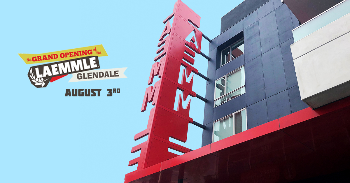 Laemmle Theatres Is Pleased To Announce The Friday August 3rd Opening Of Glendale A Five Screen Movie Theater Located In Mixed Use Project